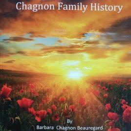 Chagnon Family History Soft Bound Book